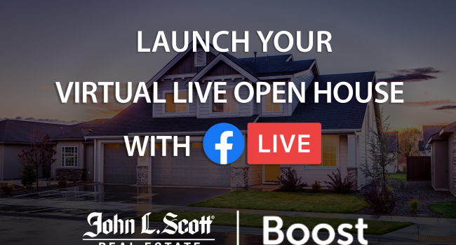 Launch Your Virtual LIVE Open House with Facebook LIVE