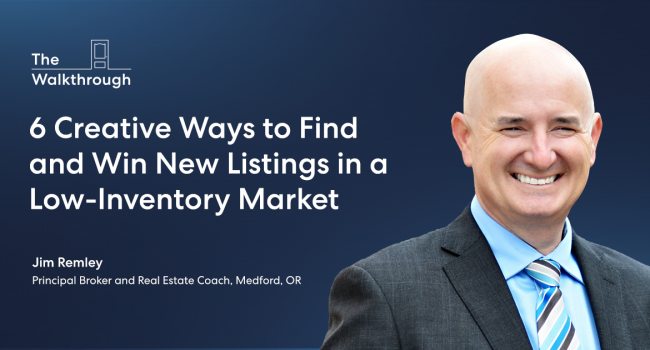Six creative ways to find and win new listings in a low-inventory market